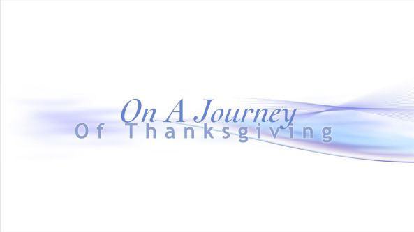 On a Journey of Thanksgiving