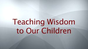 Teaching Wisdom
