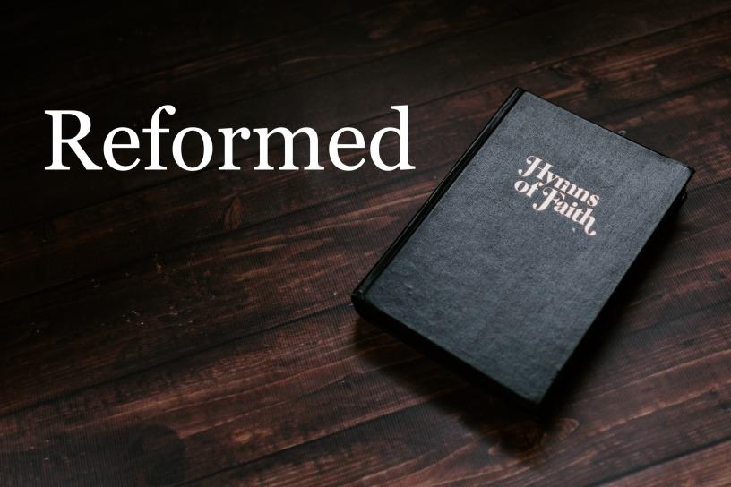 Reformed Hymns – GraceLife Blog